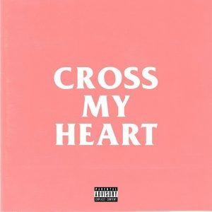 Download Mp3: AKA – Cross My Heart