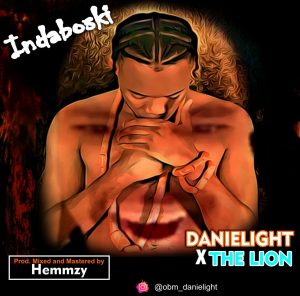 Download Mp3: Danielight – Indaboski Ft. The Lion