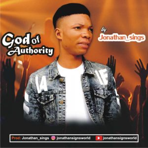 Download Mp3: Jonathan_sings – God Of Authority