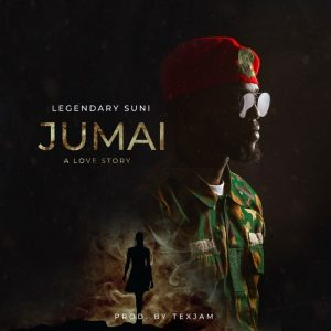 Download Mp3: Legendary Suni – Jumai