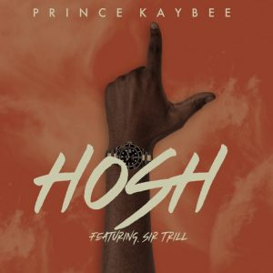 Download Mp3: Prince Kaybee – Hosh Ft. Sir Trill