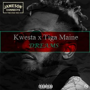 Download Mp3: Kwesta – Dreams Ft. Tiga Maine