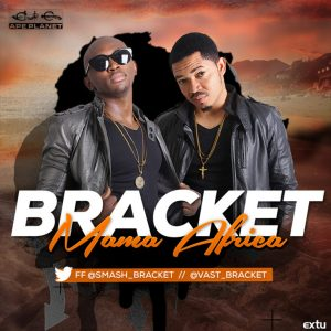 Download Mp3: Bracket – Mama Africa